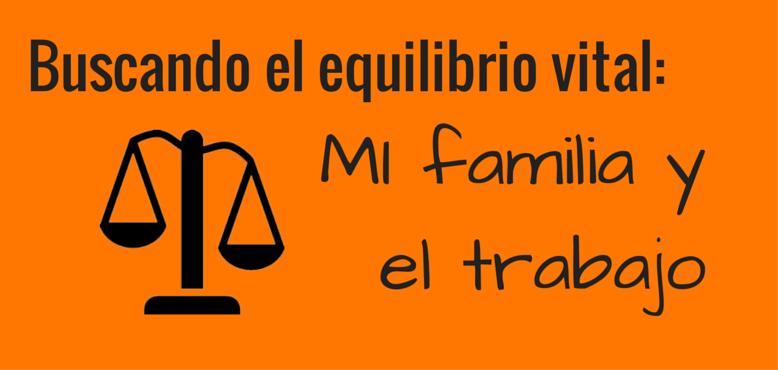 Trabajo Familia equilibrio