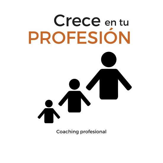 Crece en tu profesión - Coaching profesional