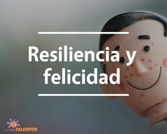 ¿Cómo potenciar la felicidad? ¡La #resiliencia es clave!